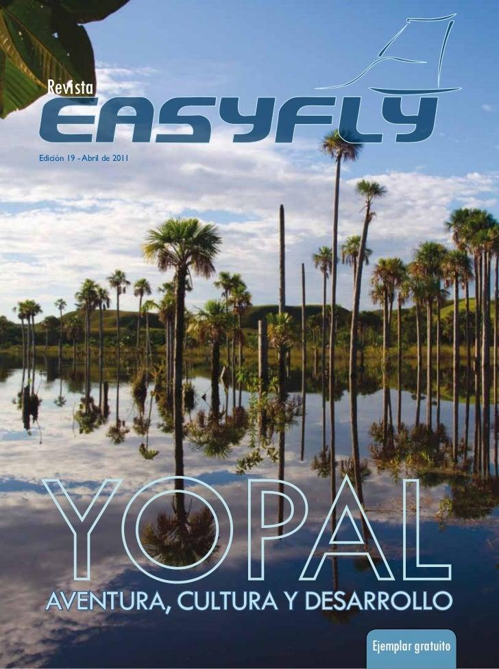 RevistaEdición 19 - Abril de 2011 AVENTURA, CULTURA Y DESARROLLO                             Ejemplar gratuito