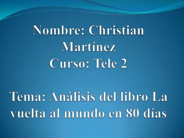 Datos bibliográficos Libro: La vuelta al mundo en 80 días. Impreso en  España. Autor: Julio Verne Lugar y fecha de edic...