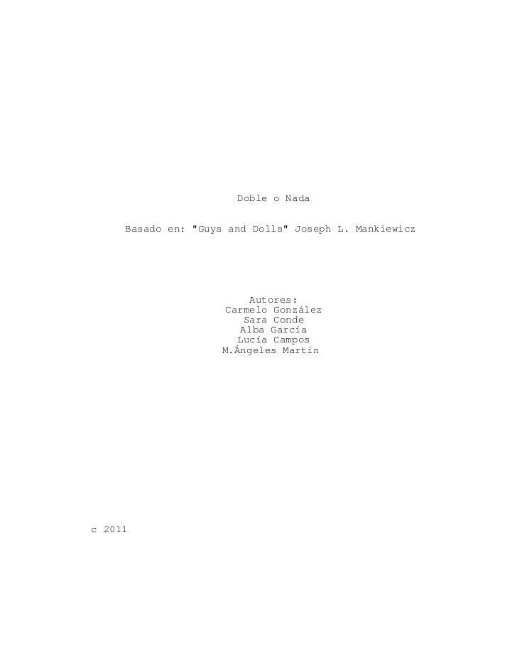 "Doble o Nada     Basado en: ""Guys and Dolls"" Joseph L. Mankiewicz                          Autores:                     Ca..."