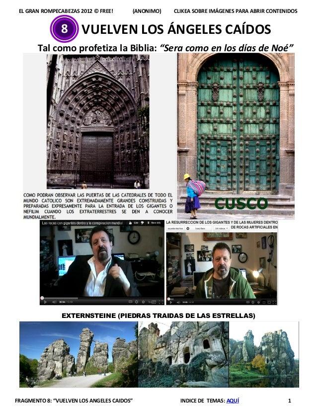 """EL GRAN ROMPECABEZAS 2012 © FREE! (ANONIMO) CLIKEA SOBRE IMÁGENES PARA ABRIR CONTENIDOSFRAGMENTO 8: """"VUELVEN LOS ANGELES C..."""