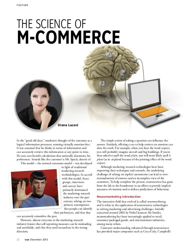 """F E ATURE  THE SCIENCE OF  M-COMMERCE  Diana Lucaci  In the """"good old days,"""" marketers thought of the customer as a logica..."""