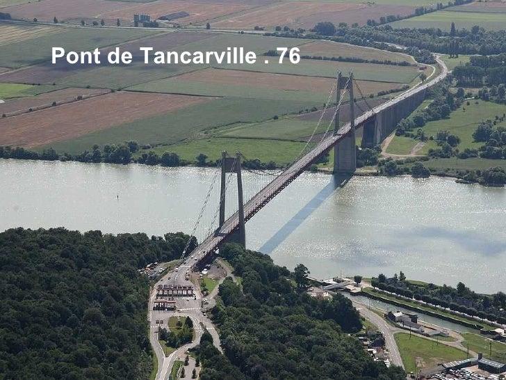 Pont de Tancarville . 76