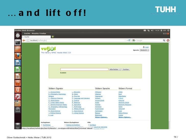 … a n d lif t o f f !Oliver Goldschmidt + Heiko Weier   TUB 2012   16 /
