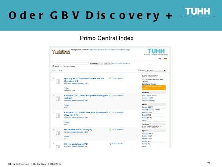 O d e r G B V D is c o v e r y +                                              Primo Central IndexOliver Goldschmidt + Heik...