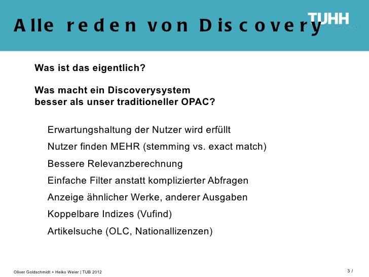 A lle r e d e n v o n D is c o v e r y          Was ist das eigentlich?          Was macht ein Discoverysystem          be...