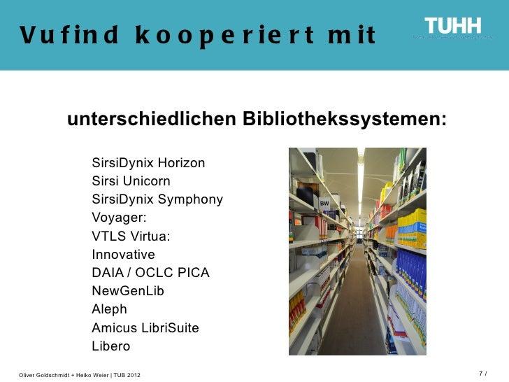 V u f in d k o o p e r ie r t m it                unterschiedlichen Bibliothekssystemen:                         SirsiDyni...