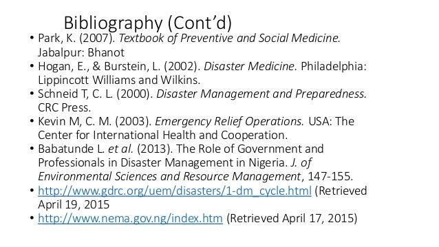 Bibliography (Cont'd) • Park, K. (2007). Textbook of Preventive and Social Medicine. Jabalpur: Bhanot • Hogan, E., & Burst...