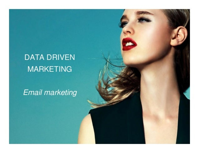 DATA DRIVEN MARKETING Email marketing