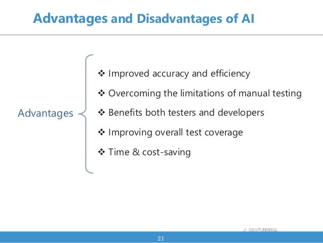  Improved accuracy and efficiency  Overcoming the limitations of manual testing  Benefits both testers and developers ...