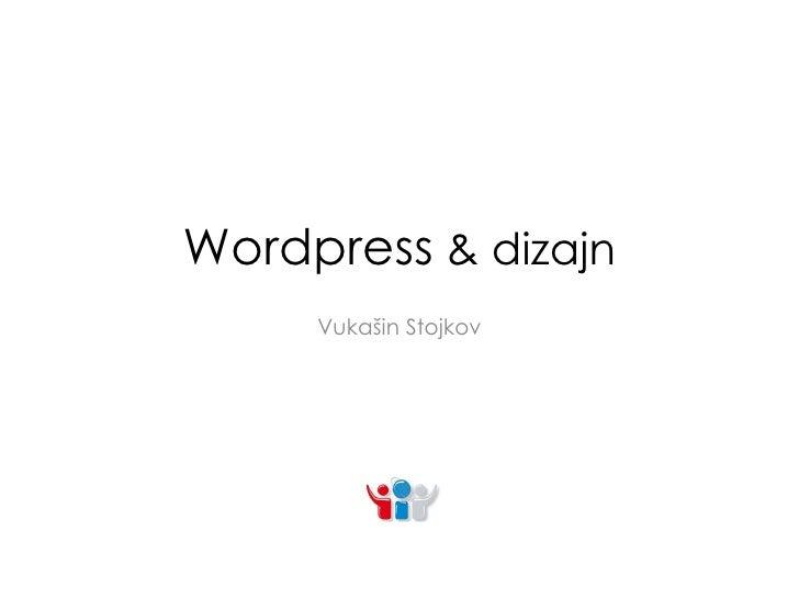 Wordpress  & dizajn Vukašin Stojkov