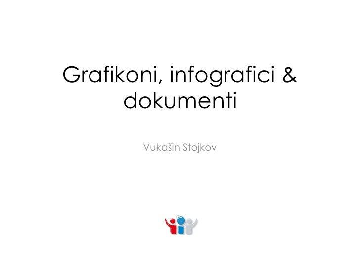 Grafikoni, infografici & dokumenti Vukašin Stojkov