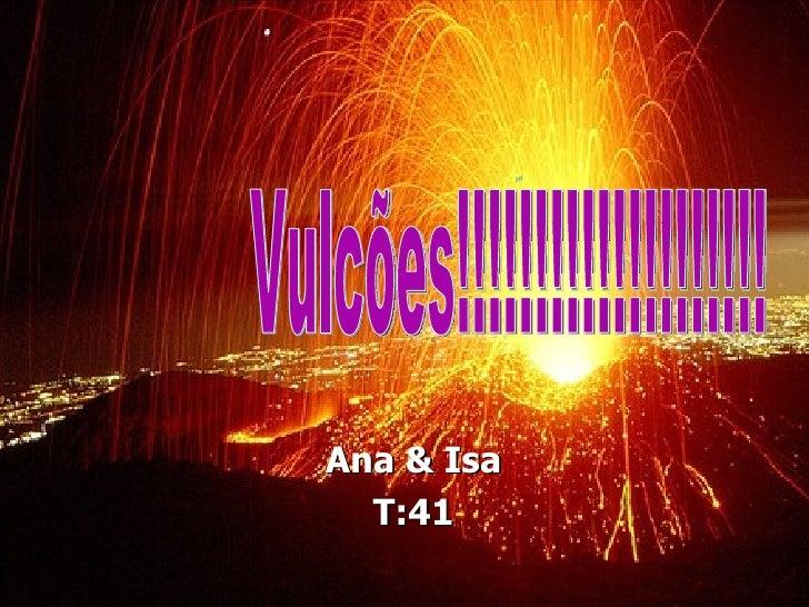 Ana & Isa  T:41