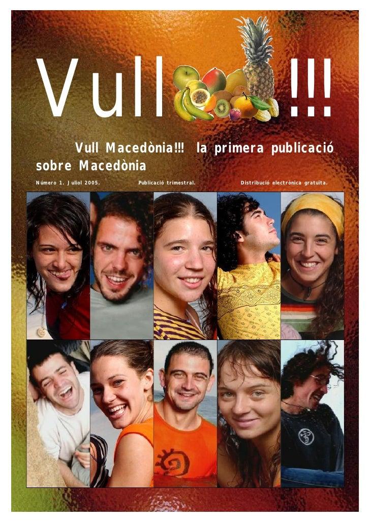 Vull Vull Macedònia!!! la primera publicació                                                                 !!!sobre Mace...