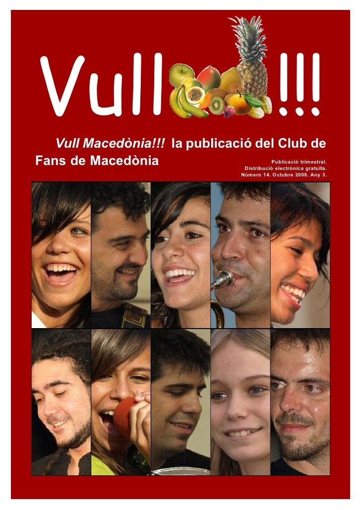 Vull   Vull Macedònia!!! la publicació del Club de                                                          !!!Fans de Mac...