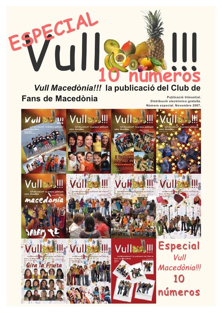CIAL Vull                                        !!!  SP   EE                  10 números   Vull Macedònia!!! la publicaci...