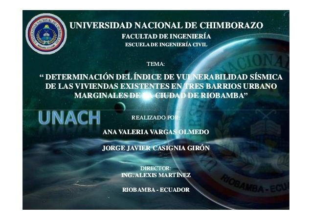 UNIVERSIDAD NACIONAL DE CHIMBORAZO                 FACULTAD DE INGENIERÍA                  ESCUELA DE INGENIERÍA CIVIL    ...