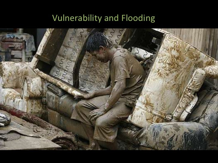 Vulnerability and Flooding