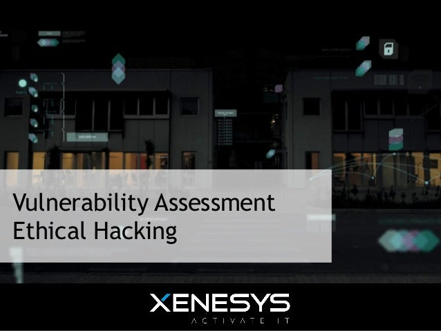 Vulnerability Assessment Ethical Hacking