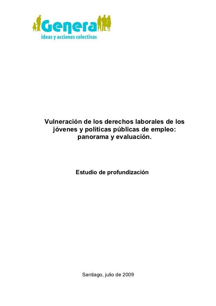 Vulneración de los derechos laborales de los  jóvenes y políticas públicas de empleo:          panorama y evaluación.     ...