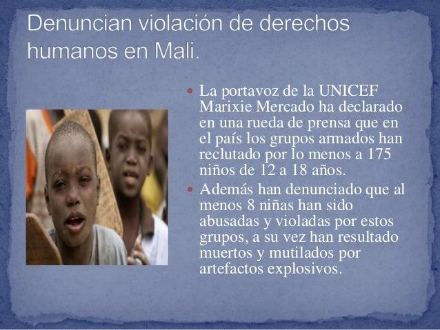  La portavoz de la UNICEF Marixie Mercado ha declarado en una rueda de prensa que en el país los grupos armados han reclu...