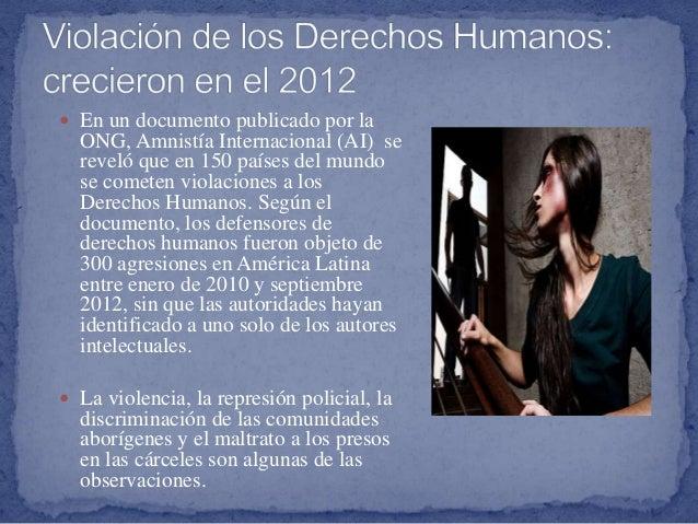  La solución a este problema es que los países tomen conciencia de lo que se trata la vulneración de los derechos humanos...