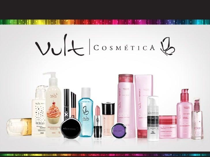 A EMPRESAA Vult Cosmética é uma marca 100% brasileira que nasceu em2004 com o desejo de oferecer aos seus consumidores apo...