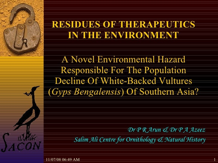 06/06/09   04:45 AM RESIDUES OF THERAPEUTICS IN THE ENVIRONMENT   A Novel Environmental Hazard Responsible For The Populat...