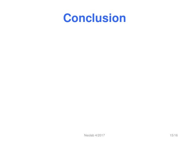 Conclusion Neolab 4/2017 15/16