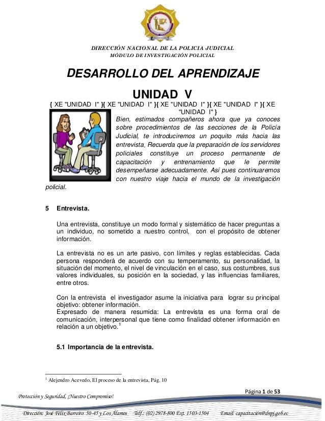 """DIRECCIÓN NACIONAL DE LA POLICIA JUDICIAL MÓDULO DE INVESTIGACIÓN POLICIAL  DESARROLLO DEL APRENDIZAJE UNIDAD V { XE """"UNID..."""