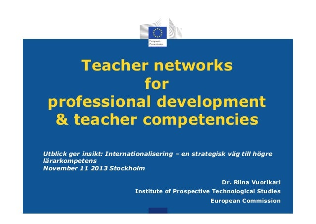 Teacher networks for professional development & teacher competencies Utblick ger insikt: Internationalisering – en strateg...