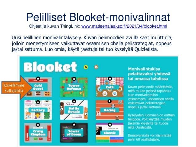Pelilliset Blooket-monivalinnat Ohjeet ja kuvan ThingLink: www.matleenalaakso.fi/2021/04/blooket.html Uusi pelillinen moni...