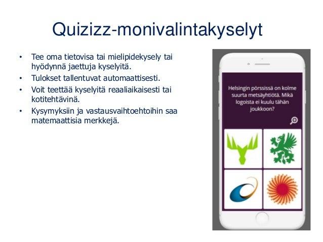 Quizizz-monivalintakyselyt • Tee oma tietovisa tai mielipidekysely tai hyödynnä jaettuja kyselyitä. • Tulokset tallentuvat...