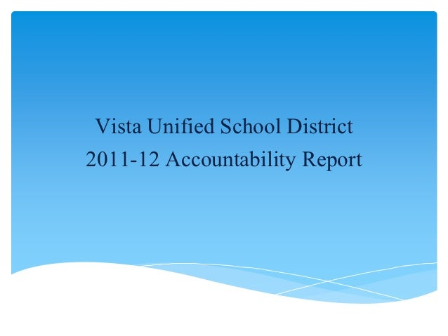 Vista Unified School District2011-12 Accountability Report
