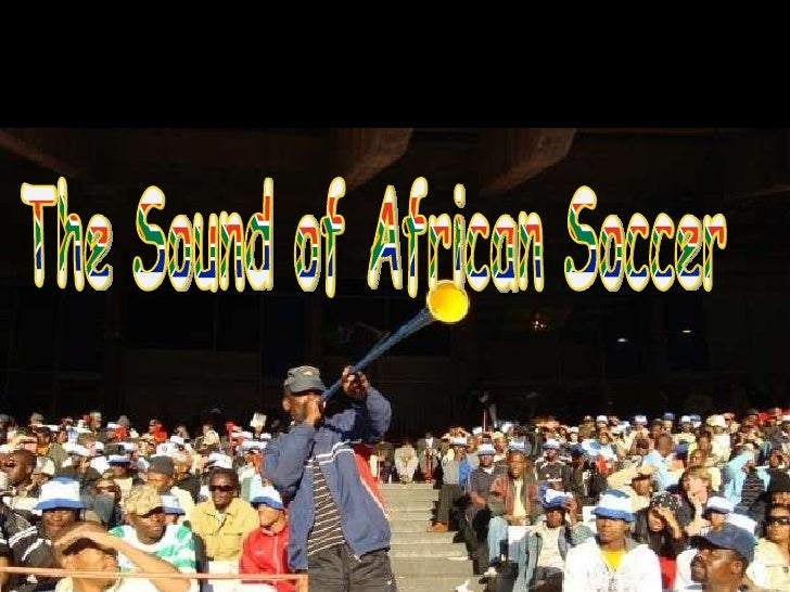 The Sound of African Soccer