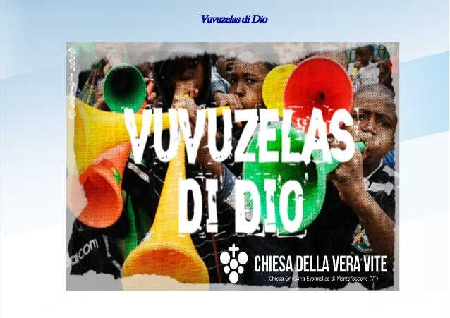 Vuvuzelas di Dio