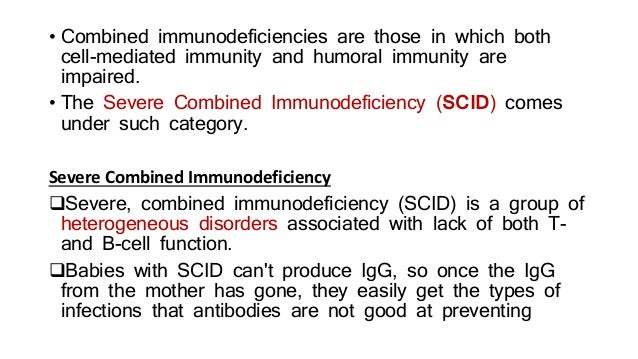 Combined T cells And Bcell Deficiency - SCID Slide 2