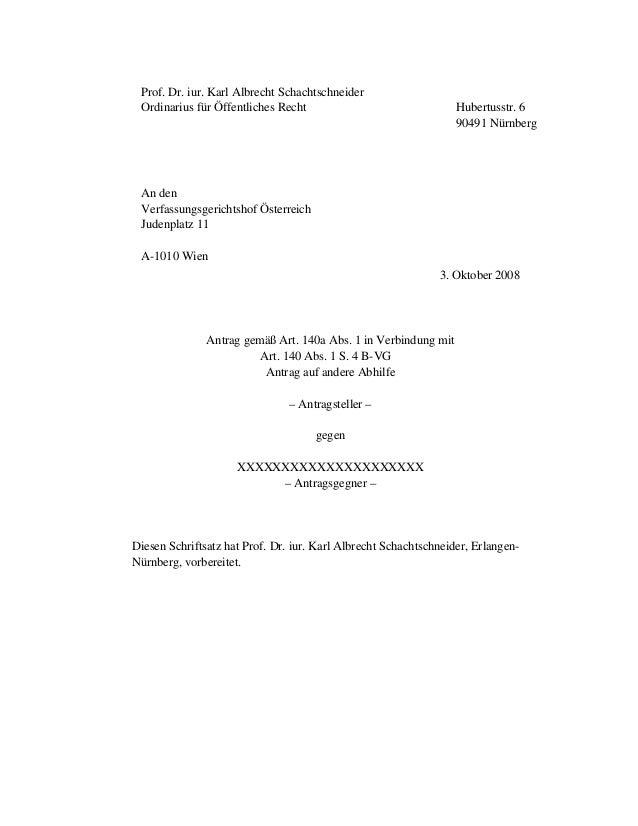 Prof. Dr. iur. Karl Albrecht Schachtschneider Ordinarius für Öffentliches Recht Hubertusstr. 6 90491 Nürnberg An den Verfa...