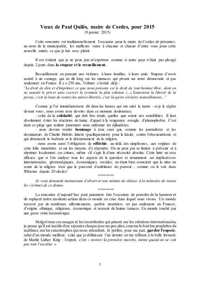 1 Vœux de Paul Quilès, maire de Cordes, pour 2015 (9 janvier 2015) Cette rencontre est traditionnellement l'occasion pour ...