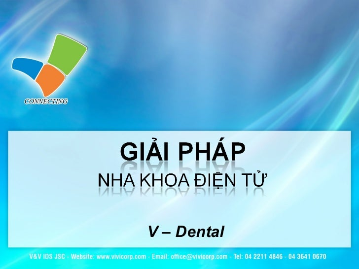 V – Dental