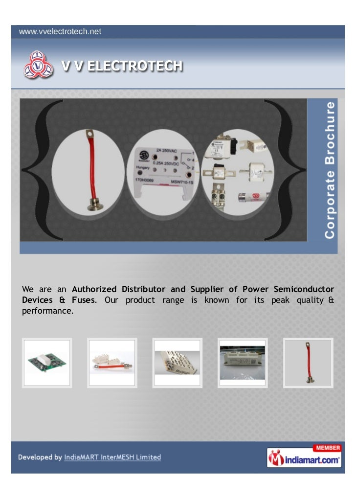 We are an Authorized Distributor and Supplier of Power SemiconductorDevices & Fuses. Our product range is known for its pe...
