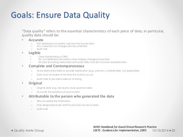 """Goals: Ensure Data Quality  """"Data quality"""" refers to the essential characteristics of each piece of data; in particular,  ..."""