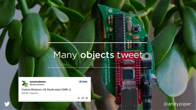 @andypiper Many objects tweet