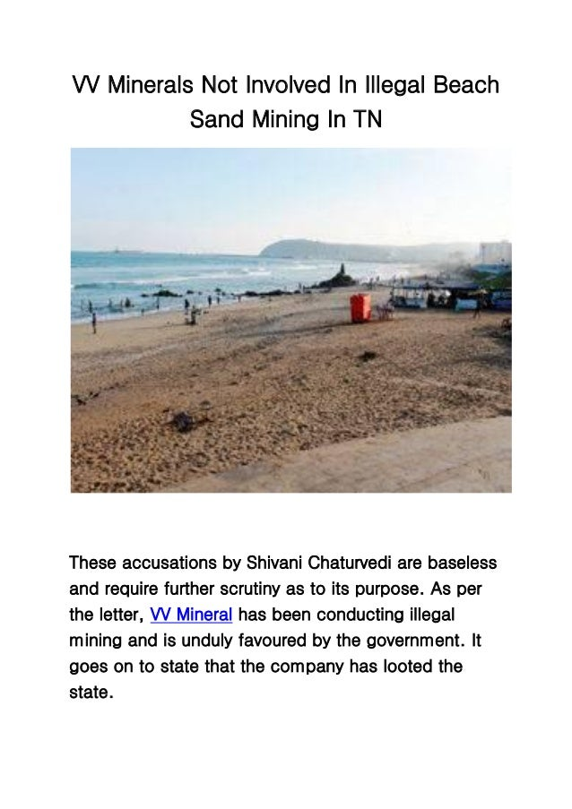 VV Minerals Not Involved In Illegal Beach Sand Mining In TN These accusations by Shivani Chaturvedi are baseless and requi...