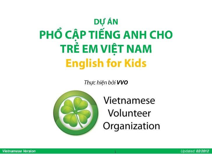 Vietnamese Version   1   Updated: 02/2012