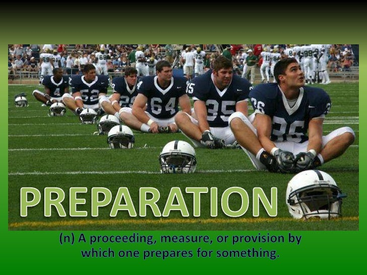 Preparation<br />(n) A proceeding, measure, or provision by which one prepares for something.<br />