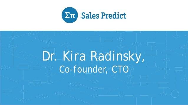 Dr. Kira Radinsky,  Co-founder, CTO