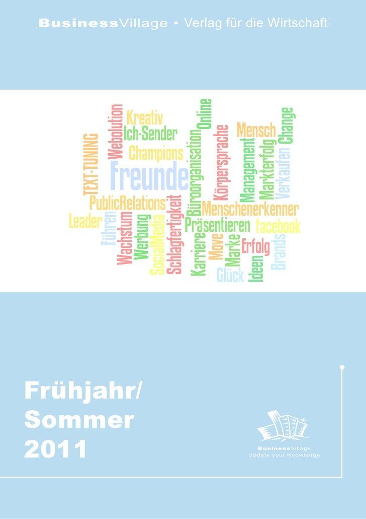 BusinessVillage • Verlag für die WirtschaftFrühjahr/Sommer2011                              BusinessVillage               ...