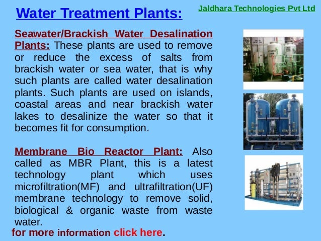 Jaldhara Technologies Pvt Ltd Water Treatment Plants: for more information click here. Seawater/Brackish Water Desalinatio...