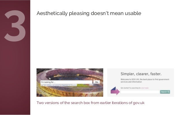 Two versions of the search box from earlier iterations of gov.uk Aesthetically pleasing doesn't mean usable 3