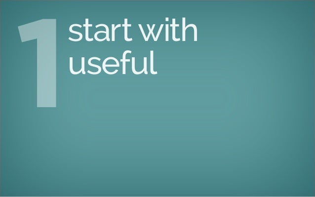 start with useful 1